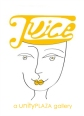 JUICE - A Unity Plaza Gallery